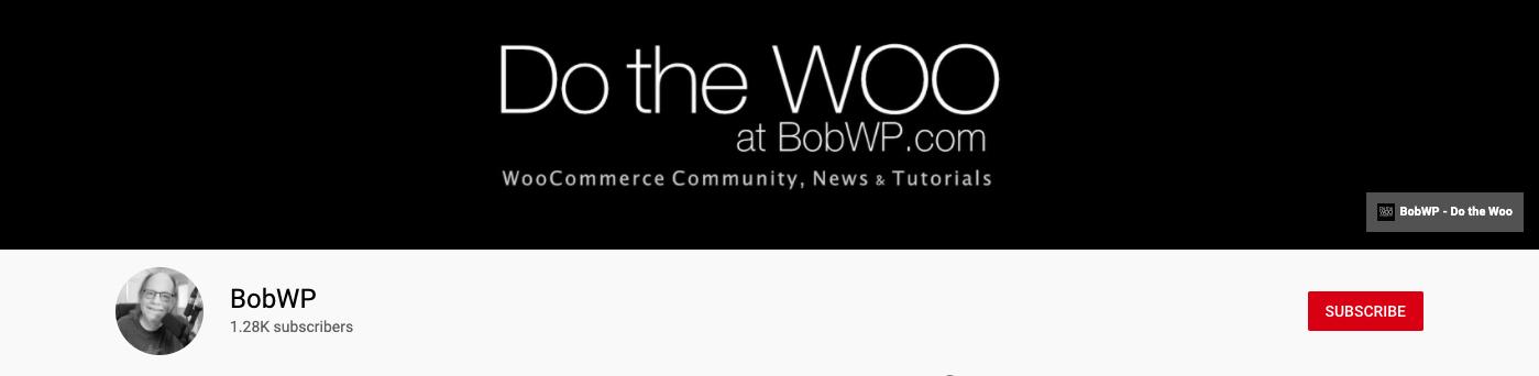 DotheWoo BobWP WooCommerce YouTube Channel